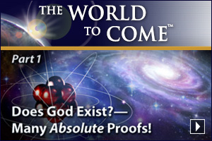 Does God Exist?—Many Absolute Proofs! (Part 1)