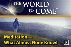 Meditation—What Almost None Know!