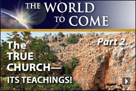 The True Church – Its Teachings! (Part 2)