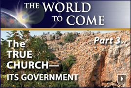The True Church – Its Government (Part 3)