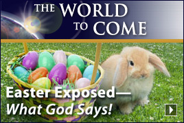 Easter Exposed—What God Says!