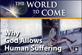 Why God Allows Human Suffering