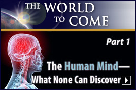 The Human Mind – What None Can Discover (Part1)
