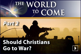 Should Christians Go to War? (Part 2)