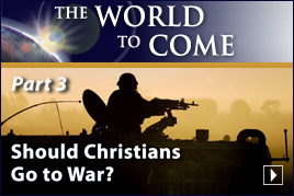 Should Christians Go to War? (Part 3)