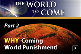 WHY Coming World Punishment! (Part 2)