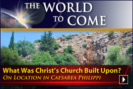 What Was Christ's Church Built Upon? (On Location in Caesarea Philippi)
