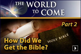 How Did We Get the Bible? (Part 2)