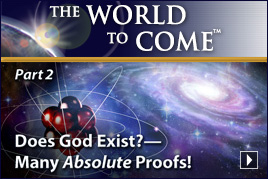 Does God Exist?—Many Absolute Proofs! (Part 2)