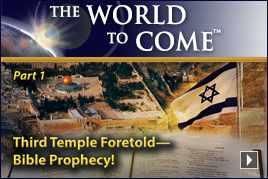 Third Temple Foretold—Bible Prophecy! (Part 1)