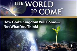 How God's Kingdom Will Come—Not What You Think!