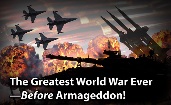 The Greatest World War Ever—Before Armageddon!