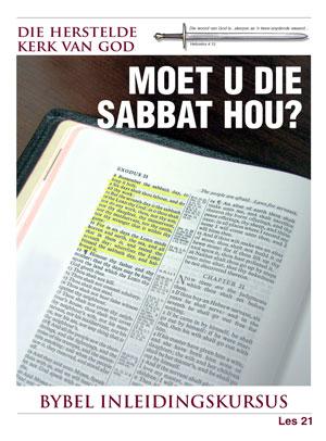 Moet u die Sabbat Hou? – Les 21 – Die Bybel Inleidingskursus