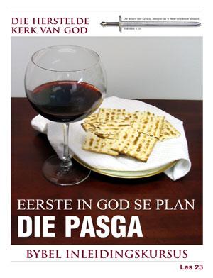Eerste in God se Plan─Die Pasga – Les 23 – Die Bybel Inleidingskursus