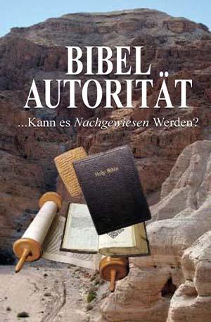 Bibel Autorität…Kann es Nachgewiesen Werden?