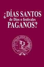 Image for ¿Días santos de Dios o festivales paganos?