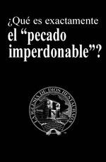 """Image for ¿Qué es exactamente el """"pecado imperdonable""""?"""