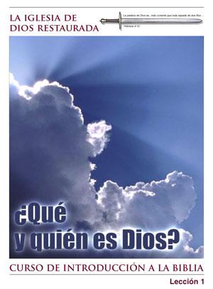 ¿Qué y quién es Dios? – Lección Tres – Curso de Introducción a la Biblia