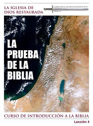 La prueba de la biblia – Lección Cuatro – Curso de Introducción a la Biblia