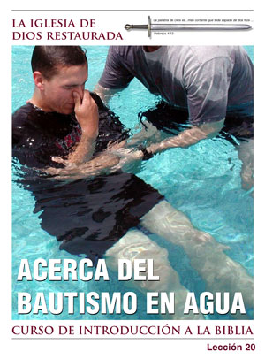 Acerca del bautismo en agua – Lección Veinte – Curso de Introducción a la Biblia