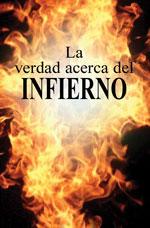 Image for La verdad acerca del infierno