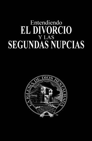 Entendiendo el divorcio y las segundas nupcias