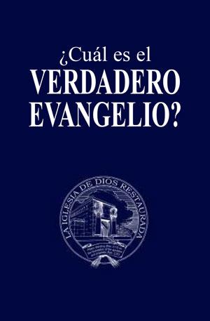 ¿Cuál es el verdadero evangelio?