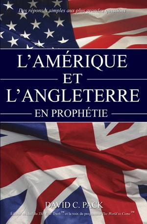 L'Amérique et l'Angleterre en prophétie