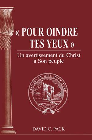 Image for « Pour oindre tes yeux » – Un avertissement du Christ à Son peuple
