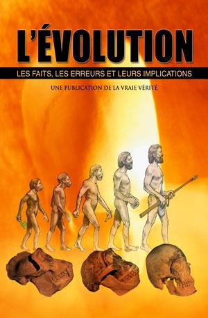 L'Évolution – Les faits, les erreurs et leurs implications