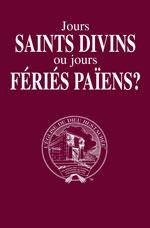 Image for Jours saints divins ou jours fériés païens ?