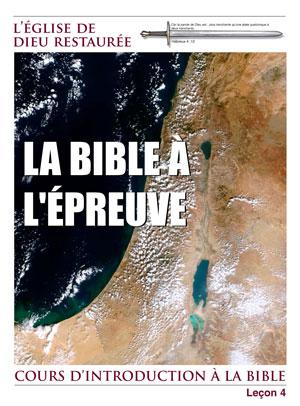 La bible à  l'épreuve. – Leçon 4 – Cours d'introduction à la bible