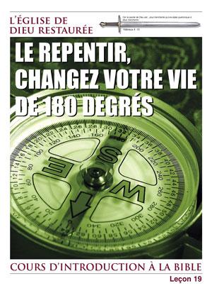 Le Repentir, changez votre vie de 180 degrés – Leçon 19 – Cours d'introduction à la Bible