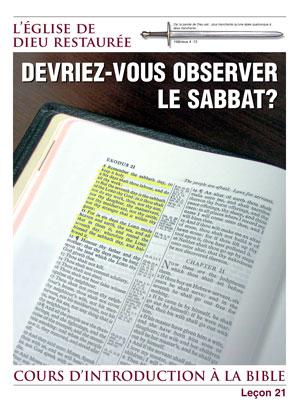 Devriez-vous observer le Sabbat? – Leçon 21 – Cours d'introduction à la Bible