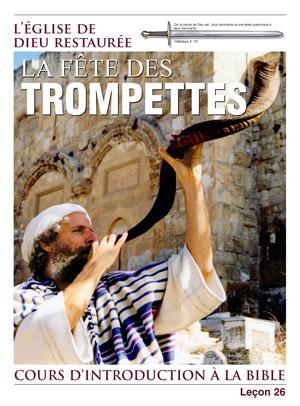 La Fête des Trompettes – Leçon 26 – Cours d'introduction à la Bible