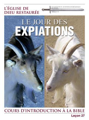 Le Jour des Expiations – Leçon 27 – Cours d'introduction à la Bible