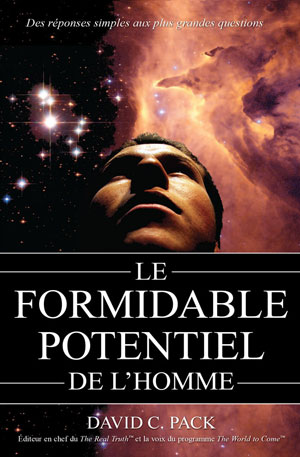 Le formidable potentiel de l'homme