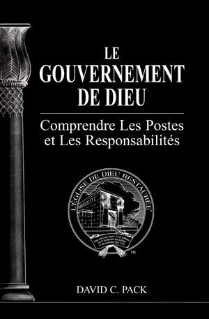 Image for Le Gouvernement De Dieu – Comprendre Les Postes et Les Responsabilités
