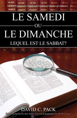 Le Samedi ou le Dimanche, lequel est le Sabbat?