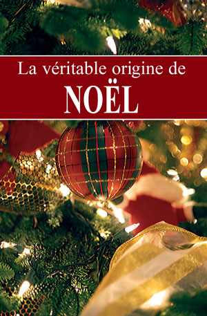 La véritable origine de Noël