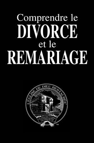 Comprendre le divorce et le remariage