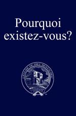 Image for Pourquoi existez-vous?