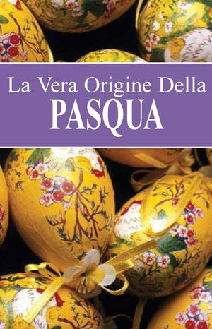 La Vera Origine Della Pasqua
