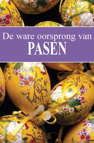 De ware oorsprong van Pasen
