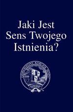 Image for Jaki Jest Sens Twojego Istnienia?