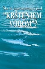 """Image for Šta se podrazumeva pod """"krštenjem vodom""""?"""