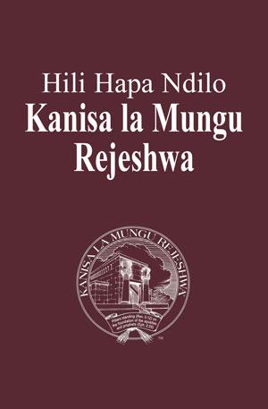 Hili Hapa Ndilo Kanisa la Mungu Rejeshwa