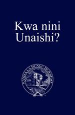 Image for Kwa nini Unaishi?