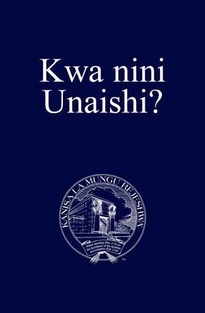 Kwa nini Unaishi?