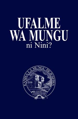Ufalme wa Mungu ni Nini?